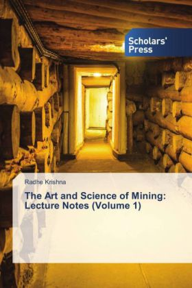 The Art and Science of Mining: Lecture Notes (Volume 1) | Dodax.pl