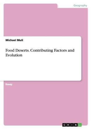 Food Deserts. Contributing Factors and Evolution | Dodax.nl