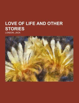 Love of Life and Other Stories | Dodax.ch