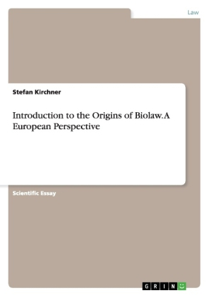 Introduction to the Origins of Biolaw. A European Perspective | Dodax.ch