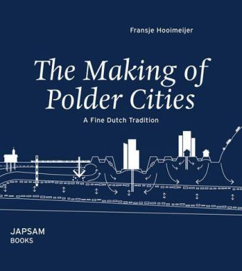 The Making of Polder Cities | Dodax.ch