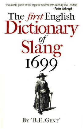 The First English Dictionary of Slang 1699 | Dodax.at
