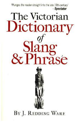 The Victorian Dictionary of Slang and Phrase   Dodax.pl