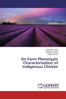 On-Farm Phenotypic Characterization of Indigenous Chicken | Dodax.ch