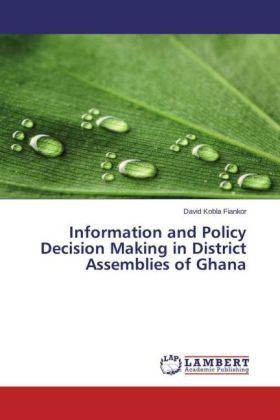 Information and Policy Decision Making in District Assemblies of Ghana | Dodax.de