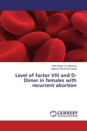 Level of factor VIII and D-Dimer in females with recurrent abortion | Dodax.ch
