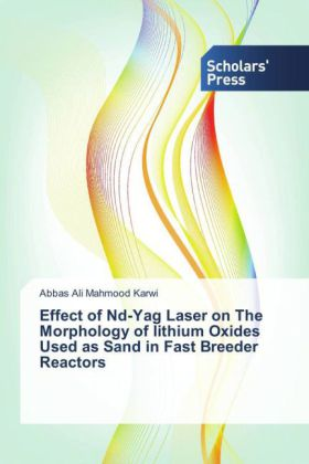 Effect of Nd-Yag Laser on The Morphology of lithium Oxides Used as Sand in Fast Breeder Reactors   Dodax.at