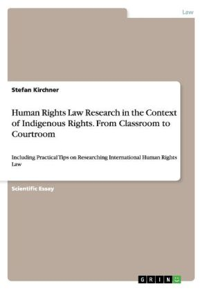 Human Rights Law Research in the Context of Indigenous Rights. From Classroom to Courtroom | Dodax.ch