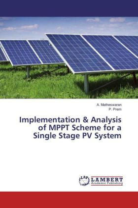 Implementation & Analysis of MPPT Scheme for a Single Stage PV System | Dodax.at