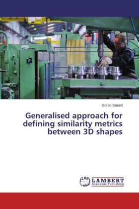 Generalised approach for defining similarity metrics between 3D shapes | Dodax.at