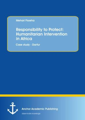 Responsibility to Protect: Humanitarian Intervention in Africa: Case study - Darfur | Dodax.de