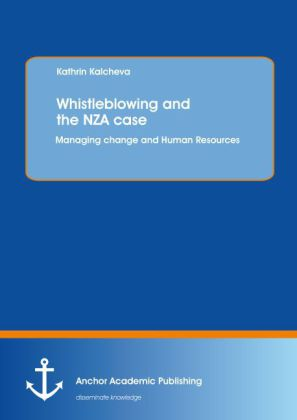 Whistleblowing and the NZA case: Managing change and Human Resources | Dodax.de