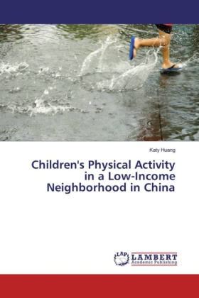 Children's Physical Activity in a Low-Income Neighborhood in China | Dodax.de