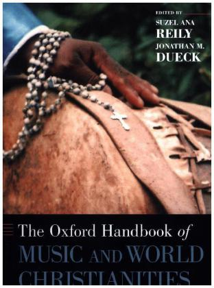 The Oxford Handbook of Music and World Christianities   Dodax.at