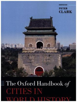 The Oxford Handbook of Cities in World History | Dodax.at