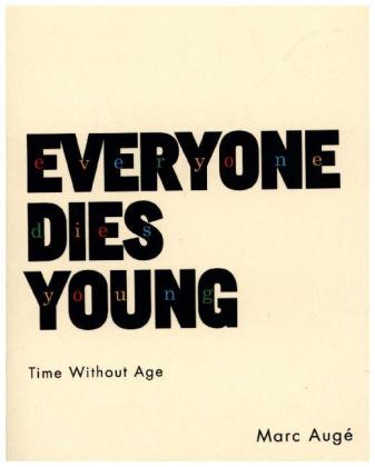 Everyone Dies Young | Dodax.ch
