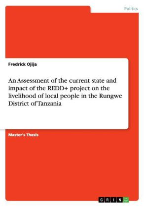 An Assessment of the current state and impact of the REDD+ project on the livelihood of local people in the Rungwe District of Tanzania | Dodax.nl