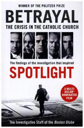 Betrayal: The Crisis in the Catholic Church (Film-Tie-In) | Dodax.at