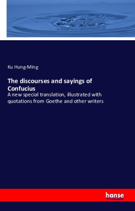 The Discourses and Sayings of Confucius | Dodax.ch