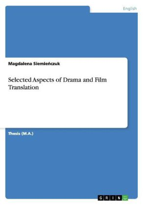 Selected Aspects of Drama and Film Translation | Dodax.nl