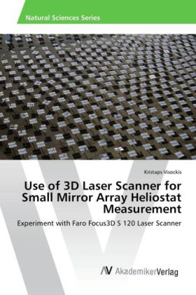 Use of 3D Laser Scanner for Small Mirror Array Heliostat Measurement | Dodax.ch