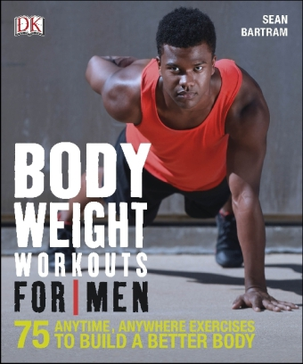 Bodyweight Workouts For Men | Dodax.pl