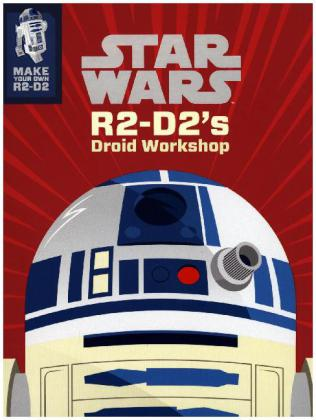Star Wars R2-D2's Droid Workshop: Make Your Own R2-D2 | Dodax.de