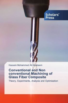 Conventional and Non conventional Machining of Glass Fiber Composite | Dodax.de