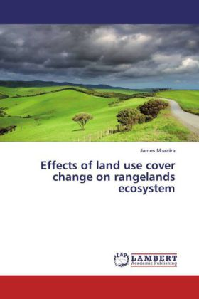 Effects of land use cover change on rangelands ecosystem | Dodax.de
