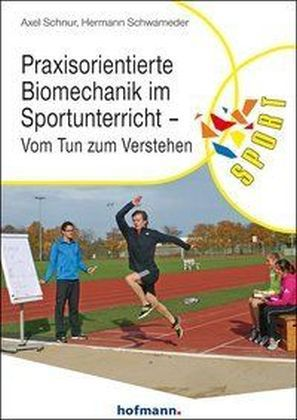 Praxisorientierte Biomechanik im Sportunterricht | Dodax.at