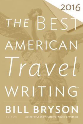 The Best American Travel Writing 2016 | Dodax.ch