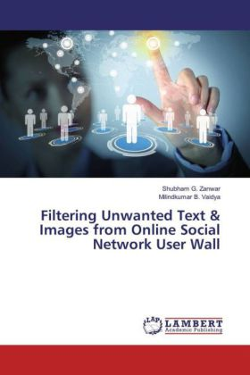 Filtering Unwanted Text & Images from Online Social Network User Wall | Dodax.de