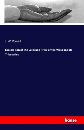 Exploration of the Colorado River of the West and its Tributaries | Dodax.ch