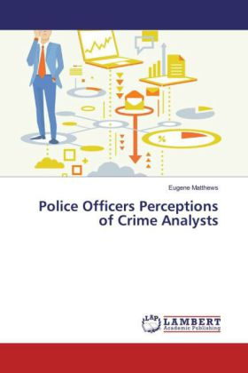 Police Officers Perceptions of Crime Analysts   Dodax.de