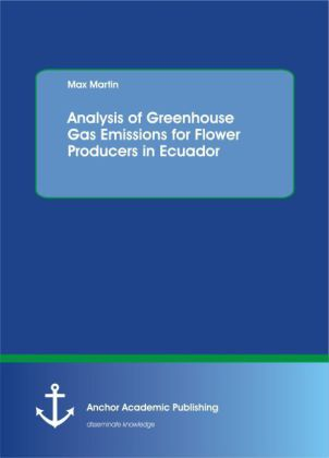 Analysis of Greenhouse Gas Emissions for Flower Producers in Ecuador | Dodax.de
