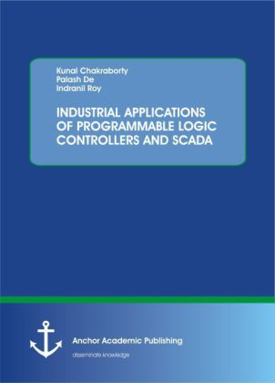 INDUSTRIAL APPLICATIONS OF PROGRAMMABLE LOGIC CONTROLLERS AND SCADA | Dodax.de