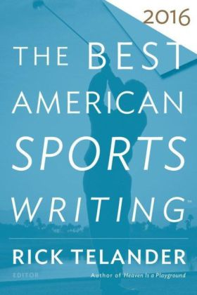 The Best American Sports Writing 2016 | Dodax.ch