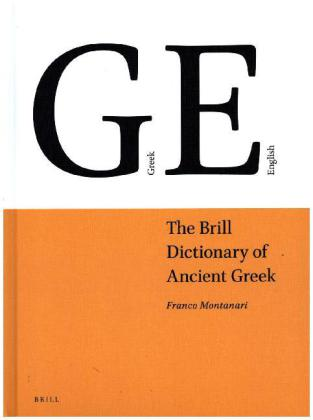 The Brill Dictionary of Ancient Greek | Dodax.pl