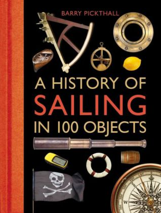 A History of Sailing in 100 Objects | Dodax.ch