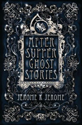 After-Supper Ghost Stories | Dodax.at