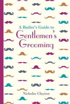 A Butler's Guide to Genlemen's Grooming | Dodax.ch