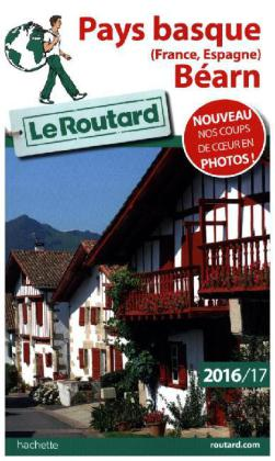 Guide du Routard Pays basque (France, Espagne), Béarn 2016/2017 | Dodax.ch