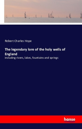The legendary lore of the holy wells of England | Dodax.at