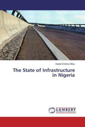 The State of Infrastructure in Nigeria | Dodax.com