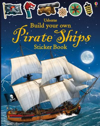 Usborne Build Your Own Pirate Ships Sticker Book | Dodax.de