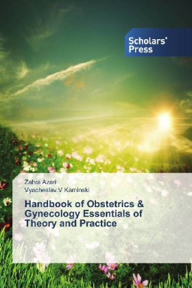 Handbook of Obstetrics & Gynecology Essentials of Theory and Practice | Dodax.ch