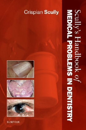 Scully's Handbook of Medical Problems in Dentistry | Dodax.ch