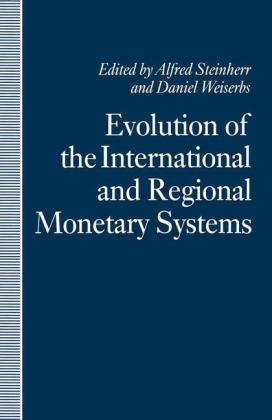 Evolution of the International and Regional Monetary Systems | Dodax.ch