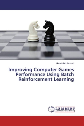 Improving Computer Games Performance Using Batch Reinforcement Learning | Dodax.ch