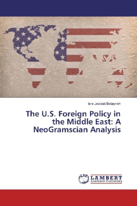 The U.S. Foreign Policy in the Middle East: A NeoGramscian Analysis | Dodax.pl